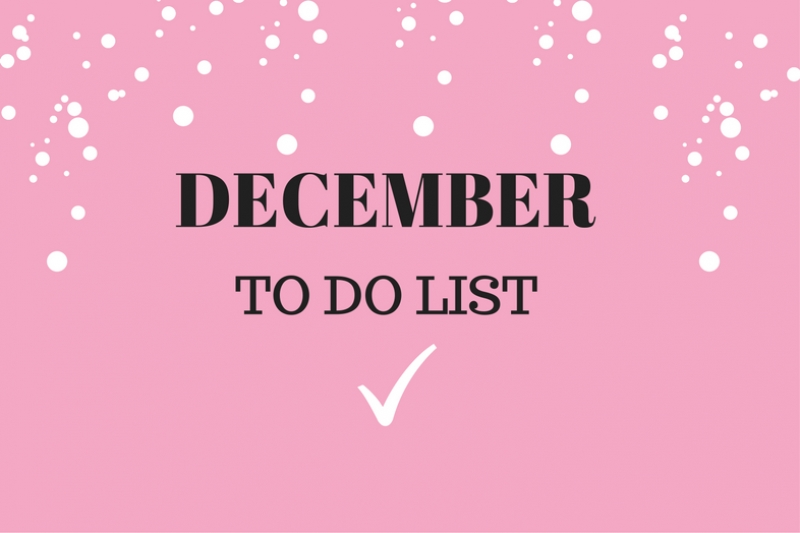 De December TO DO List!