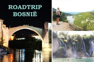 Roadtrip Bosnië & Herzegovina